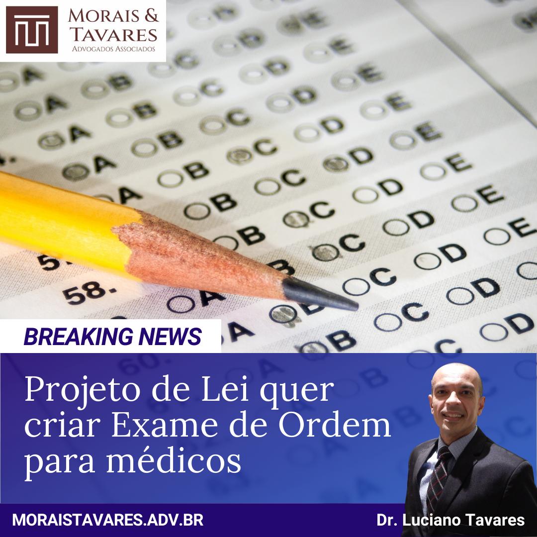 Projeto de Lei quer criar Exame de Ordem para Médicos